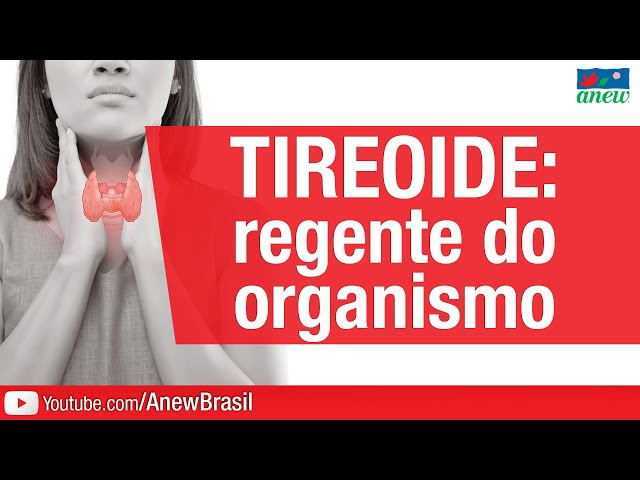 Tireoide: Regente Do Organismo