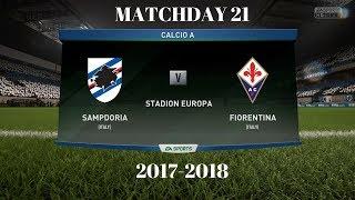 FIFA 18 | Sampdoria vs Fiorentina | Calcio A 2017/18 | PS4 Full Match Gameplay Prediction