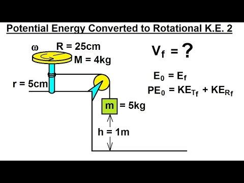 Physics - Mechanics: Rotational Kinetic Energy (13 of 19) P.E. Converted to Rotational K.E. 2
