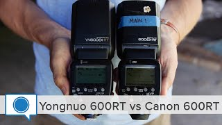 Yongnuo 600RT vs Canon 600RT and LED Video Light