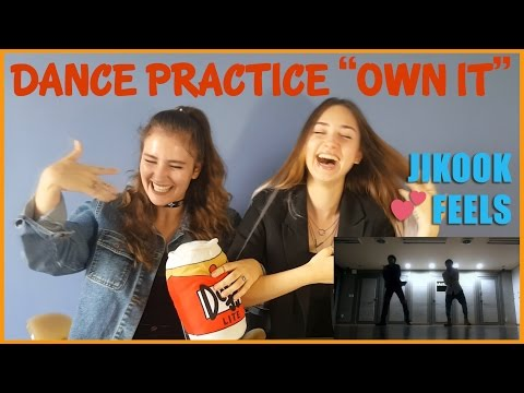 DANCE PRACTICE BY JIMIN & JUNGKOOK (OWN IT) REACTION