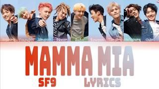 "SF9 (에스에프나인)- ""MAMMA MIA"" Color Coded Lyrics Han/Rom/Eng"