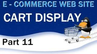 11. E - Commerce Website Tutorial - Display the PHP Shopping Cart