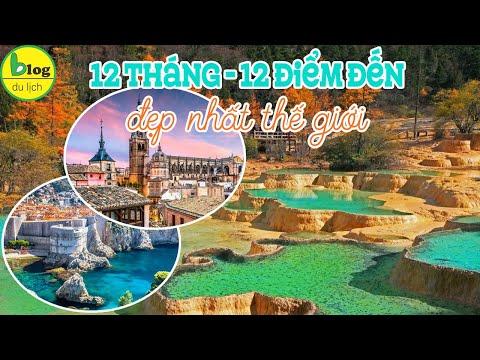 Top 12 địa điểm du lịch nước ngoài nên đi trong 12 tháng