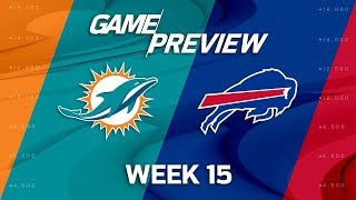 Miami Dolphins vs. Buffalo Bills   NFL Week 15 Game Preview   NFL