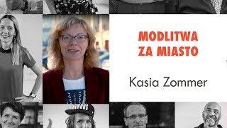 Modlitwa za miasto - Kasia Zommer