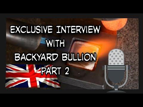 Exclusive interview with Backyard Bullion  - Part 2. United Kingdoms premium poured silver craftsman
