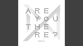 monsta x intro are you there