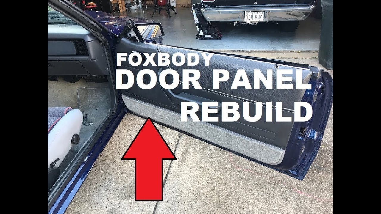 1986 Mustang Gt Project Rebuilding You Door Panels Youtube
