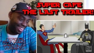 Super Cafe: The Last Trailer REACTION!!!