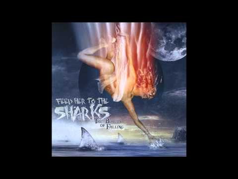 Feed Her To The Sharks - Extinction Ressurection