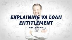 VA Loan Basics: How VA Entitlement Works