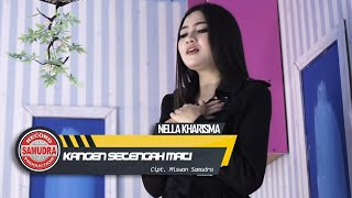 Nella Kharisma - Kangen Setengah Mati (Official Music Video)
