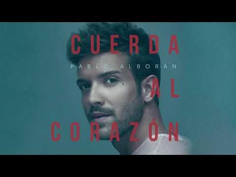 Pablo Alborán - Cuerda Al Corazón