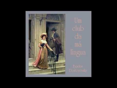 Portuguese Um club da ma lingua by Dostoievski #audiobook