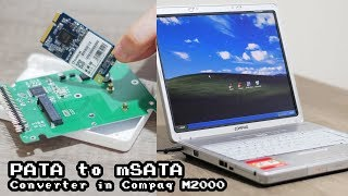 mSATA to PATA Install SSD on Compaq M2000 with Windows XP SP3