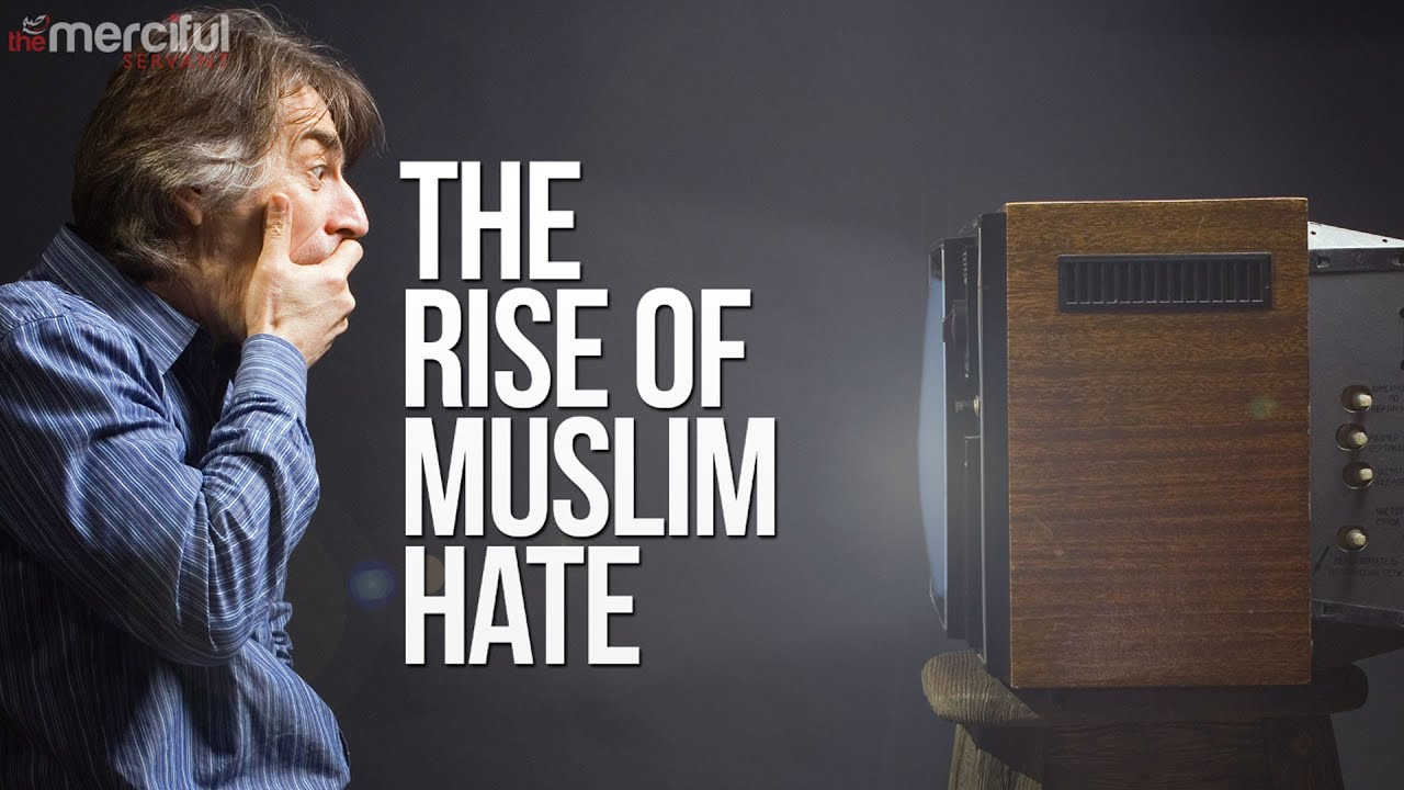 The Rise of Muslim Hate & Islamophobia