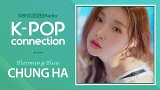 Chung Ha Visits K-POP Connection! :: special interview