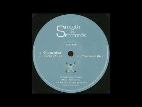 Smooth & Simmonds - Gameplan (Warehouse Mix)