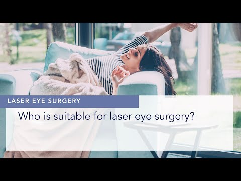 Who is suitable for laser eye surgery?