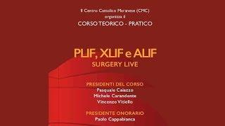 PLIF, XLIF e e Alif  Surgery Life Corso teorico - pratico
