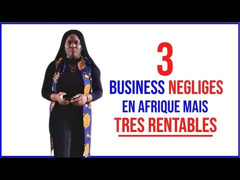 3 business négligés en Afrique alors que business très sûrs et rentables qui rapportent beaucoup!