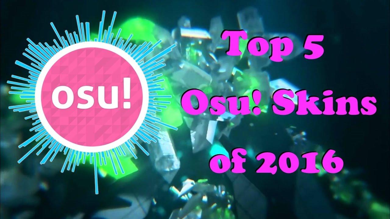 Top 5 osu! Skins of 2016 by Harley Rizumu