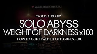 Video Destiny - Solo Abyss With 100x Weight of Darkness Glitch - Crota's End Raid (390 Light) download MP3, 3GP, MP4, WEBM, AVI, FLV Juni 2017