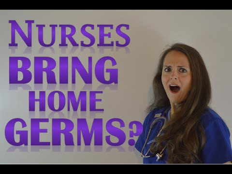 New Nurse Tips   New Nurse Grad   Don't Bring Germs Home from Work!
