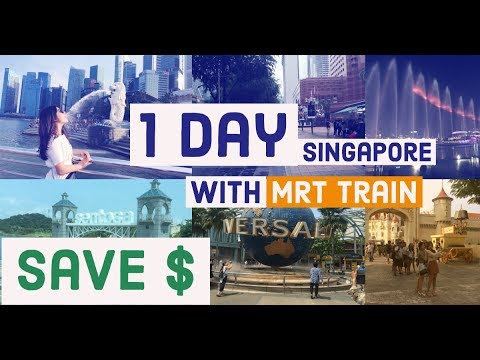Some best places to travel around Singapore in one day with 10 US$ by MRT train