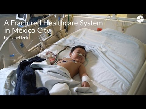A Fractured Healthcare System in Mexico City