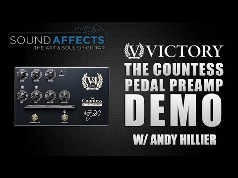 Victory V4 The Countess Pedal Preamp Demo w/ Andy Hillier