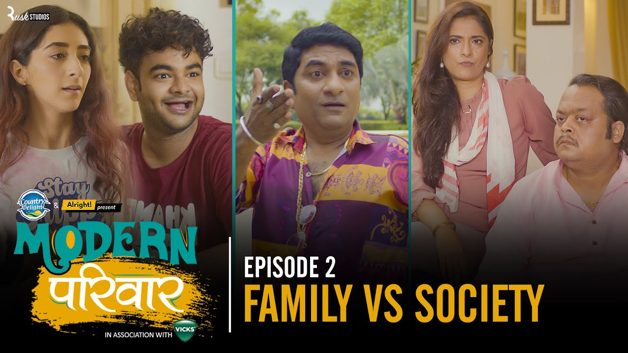 Download Modern Parivaar | EP 2/3 Family vs Society | Ft. Kritika Avasthi & Alam Khan | Web Series | Alright!
