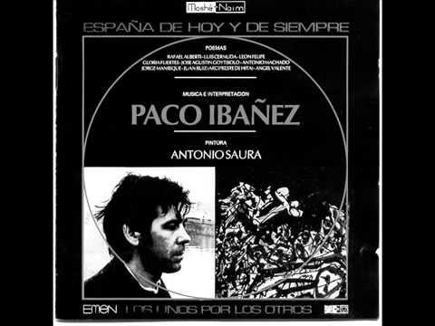 Paco Ibañez Jorge Manrique Coplas Por La Muerte De Su Padre Youtube