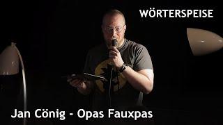 Jan Cönig – Opas Fauxpas