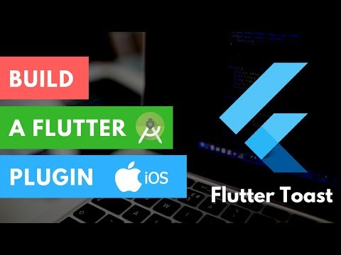 Flutter: Build Your First Plugin for Android & iOS   Flutter Toast