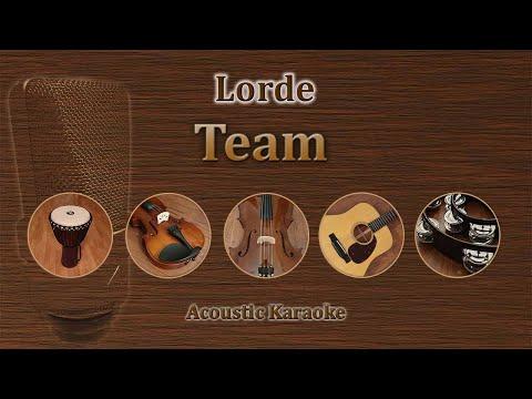 Team - Lorde (Acoustic Karaoke)
