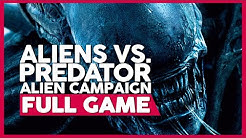 Aliens Vs. Predator [Alien Campaign] | Full Gameplay/Playthrough | No Commentary (PC 60FPS)