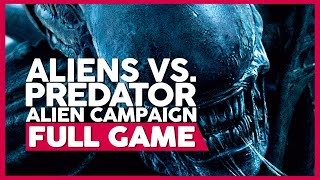 Aliens Vs. Predator (Alien Campaign) | PC 60ᶠᵖˢ | Full Gameplay/Playthrough | No Commentary