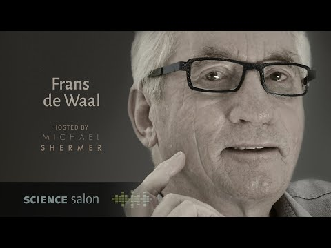 Dr. Frans de Waal — Animal Emotions and What They Tell Us about Ourselves (SCIENCE SALON # 57)