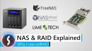 NAS & RAID Explained - Why I use unRAID