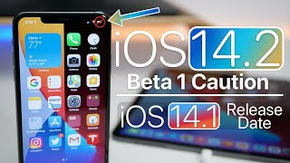 iOS 14.2 Beta 1 has a problem and iOS 14.1 Expected Release date
