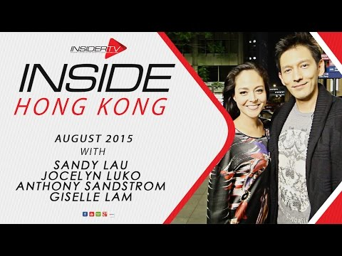 INSIDE Hong Kong with Anthony Sandstrom and Jocelyn Luko | August 2015