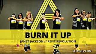 """Burn It Up"" || Janet Jackson || Cardio Dance  Fitness Choreography || REFIT® Revolution"