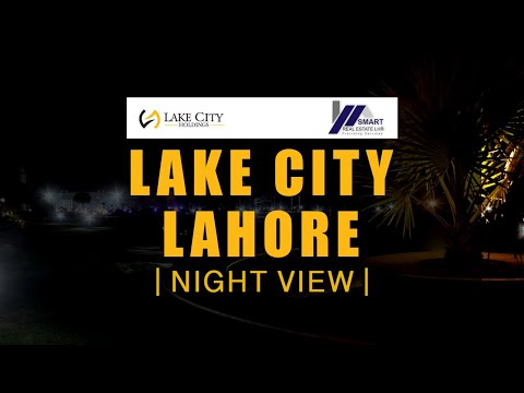 LAKE CITY LAHORE NIGHT VIEW BY SMART REAL ESTATE