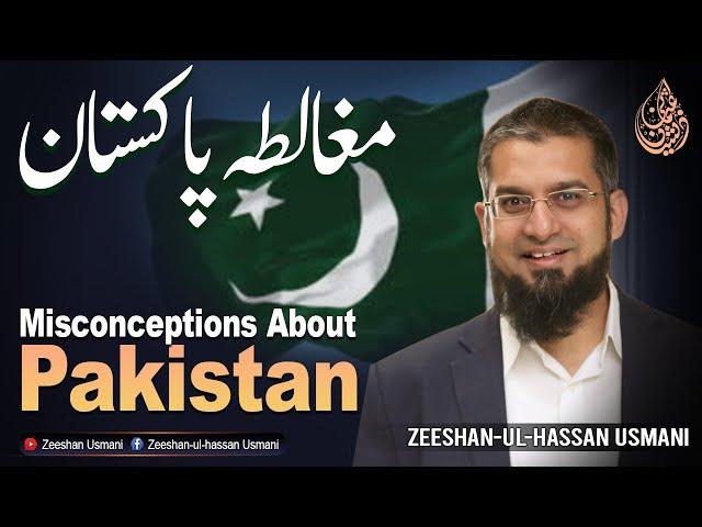 Misconceptions about Pakistan     مغالطہ پاکستان