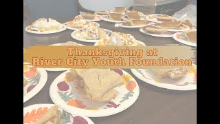 Thanksgiving Meal at River City Youth Foundation