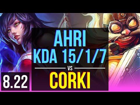 AHRI vs CORKI (MID)   KDA 15/1/7, 600+ games, Legendary   Korea Diamond   v8.22