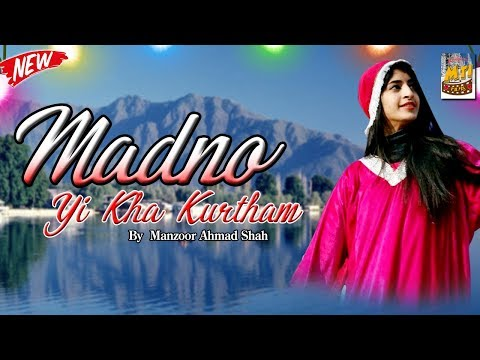 Madno Yi Kha Kurtham | Folk Song |  Su Moun Dilbar 1545 | Manzoor Ahmad Shah