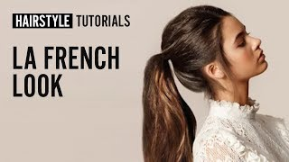 """How to get the """"La French"""" look? 